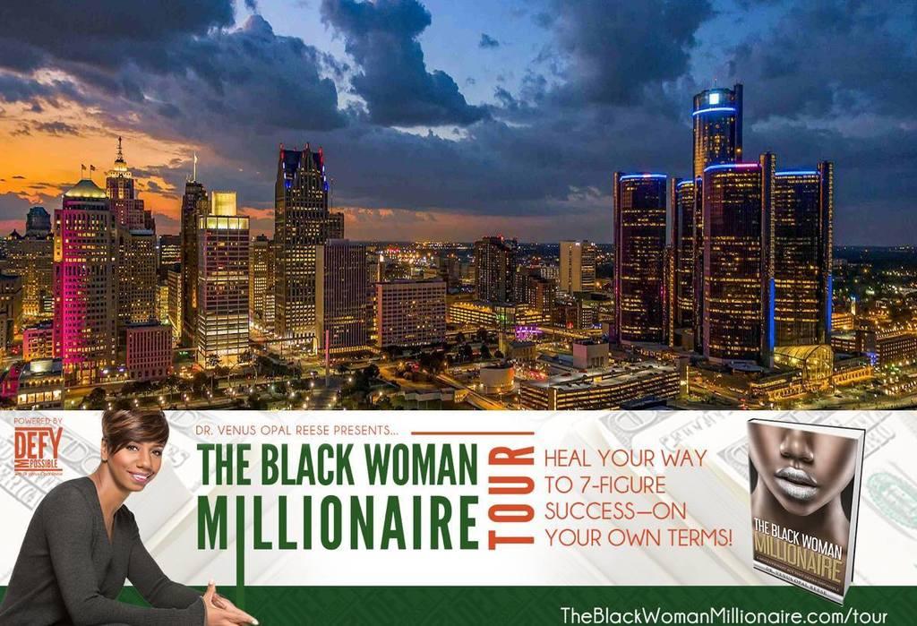 The Black Woman Millionaire Tour DETROIT