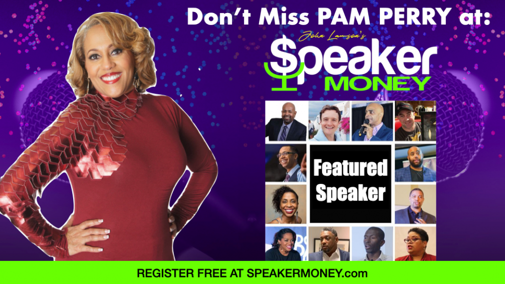 Pam Perry Speaker Money