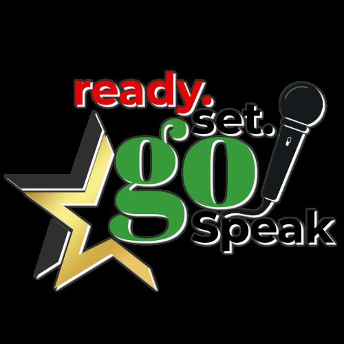 ready set go speak pr